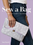 Sew a Bag - A How-To Guide to Hand-Sewing