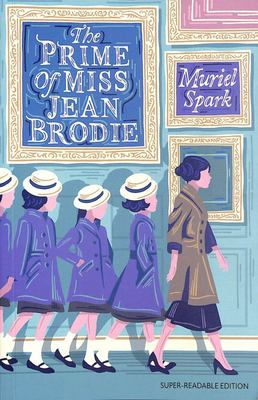 The Prime of Miss Jean Brodie (Dyslexia Friendly)