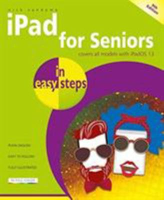 IPad for Seniors 9th Edition in Easy Steps