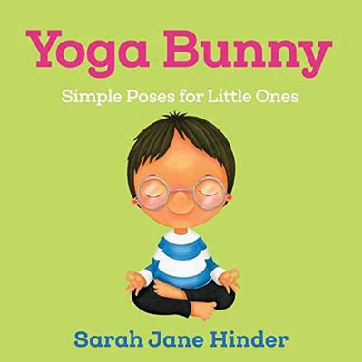 Yoga Bunny - Simple Poses for Little Ones