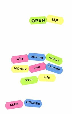 Open Up - The Power of Talking about Money