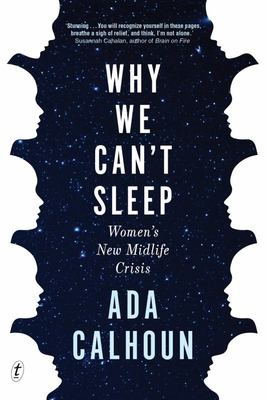 Why We Can't Sleep: Generation X Women's New Midlife Crisis