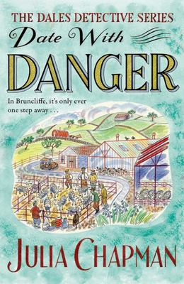 Date with Danger: a Dales Detective Novel 5