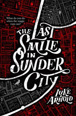 The Last Smile in Sunder City (Fetch Phillips #1)