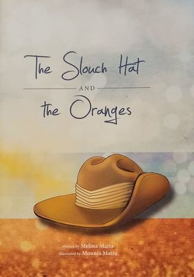 The Slouch Hat and the Oranges
