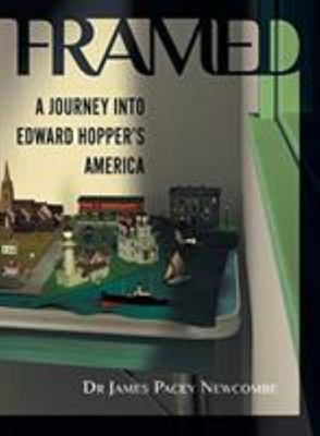 Framed - A Journey into Edward Hoppers America