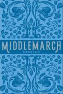 Middlemarch (Barnes and Noble Collectible Edition)