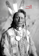 The Standing Rock Portraits - Sioux Photographed by Frank Bennett Fiske 1900-1915