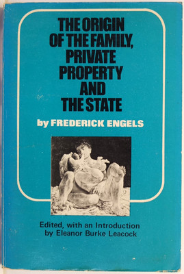 The Origin of the Family, Private Property, and the State in the Light of the researches of Lewis H. Morgan