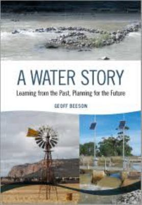 A Water Story - Learning from the Past, Planning for the Future