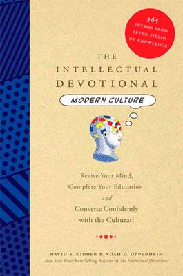 The Intellectual Devotional Modern Culture - Revive Your Mind, Complete Your Education, and Converse Confidently with the Culturati