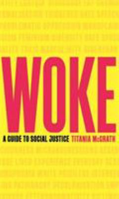 Woke - A Guide to Social Justice