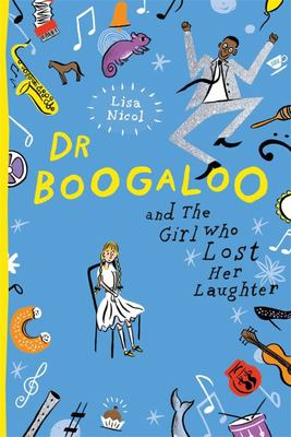 Dr Boogaloo and The Girl Who Lost Her Laughter