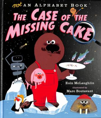 Not an Alphabet Book - The Case of the Missing Cake