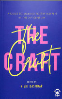 The Craft: Essays on Making Poetry - Craft, the: Essays on Making Poetry Happen