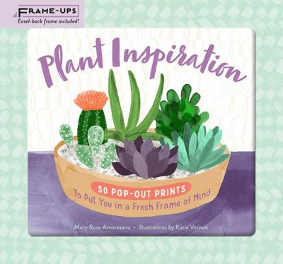 Plant Inspiration Frame-Ups - 50 Pop-Out Prints to Put You in a Fresh Frame of Mind