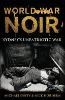 World War Noir: Home Front Sydney
