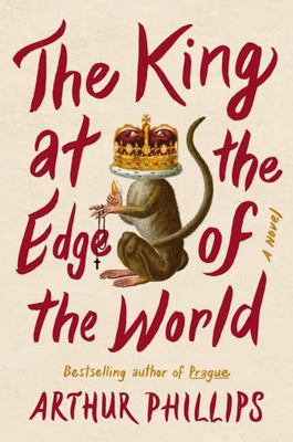The King at the Edge of the World - A Novel