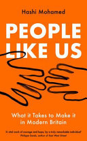 People Like Us - Social Mobility, Inequality and Making It in Modern Britain