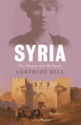 Syria - The Desert and the Sown