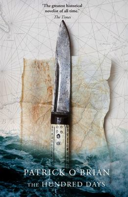 The Hundred Days (Aubrey / Maturin #19)