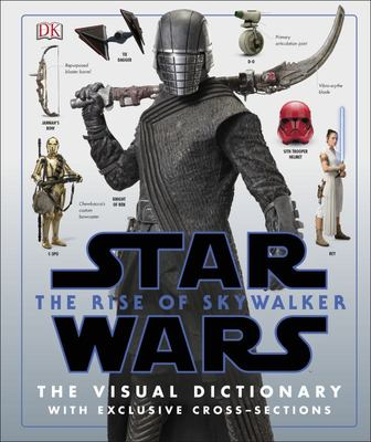 Star Wars: The Rise of Skywalker: The Visual Dictionary
