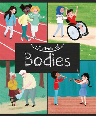 All Kinds of: Bodies