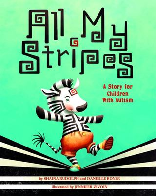 All My Stripes - A Story for Children with Autism
