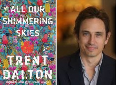All Our Shimmering Skies - Trent Dalton In Conversation Tuesday 23rd June 2020