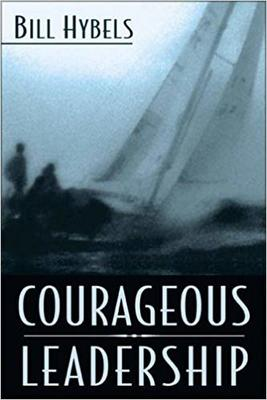NM COURAGEOUS LEADERSHIP/ HYBELS