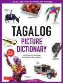 Tagalog Picture Dictionary - Learn 1500 Key Tagalog Words and Phrases [Includes Online Audio]