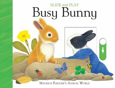 Busy Bunny (Slide and Play)