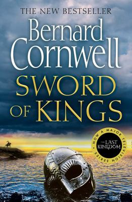 Sword of Kings (#12 Last Kingdom)