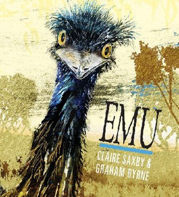 Emu (Nature Storybooks) CBCA 2015 (HB)