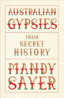 Australian Gypsies: Their Secret History