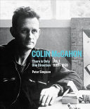Colin McCahon: There is Only One Direction: Vol. 1 1919-1959