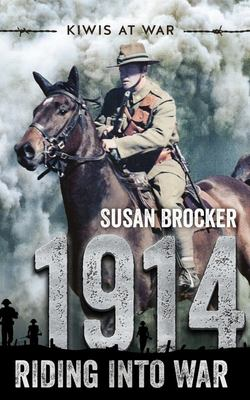 1914: Riding into War (Kiwis at War #1)