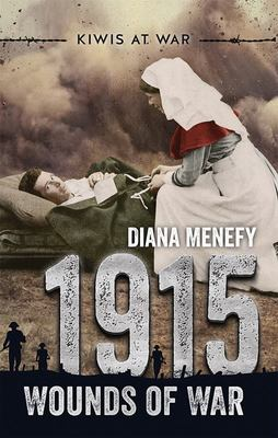 1915: Wounds of War (Kiwis at War #2)