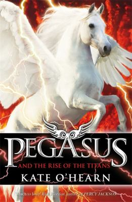 Pegasus and the Rise of the Titans (#5)