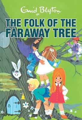 The Folk of the Faraway Tree (Faraway Tree #3 Retro Edition)