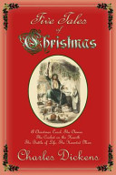 Five Tales of Christmas - A Christmas Carol , the Chimes , the Cricket on the Hearth , the Battle of Life , the Haunted Man