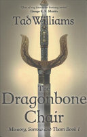 The Dragonbone Chair (Memory, Sorrow and Thorn #1)