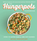 Hungerpots - 70 Super-Simple 20 Minute One Pot Dishes