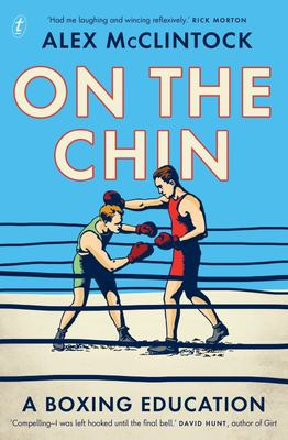 On the Chin: A Boxing Education