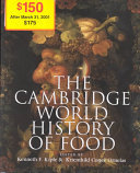 The Cambridge World History of Food - 2 Volume Set