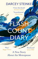 Flash Count Diary: A New Story About the Menopause