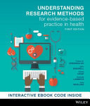 Understanding Research Methods for Evidence-Based Practice in Health 1E Print on Demand (Black and White)