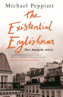 The Existential Englishman - Paris among the Artists