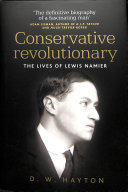 Conservative Revolutionary - The Lives of Lewis Namier