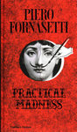 Fornasetti - Practical Madness